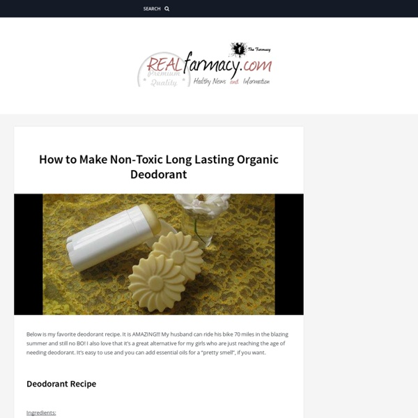 How to Make Non-Toxic Long Lasting Organic Deodorant