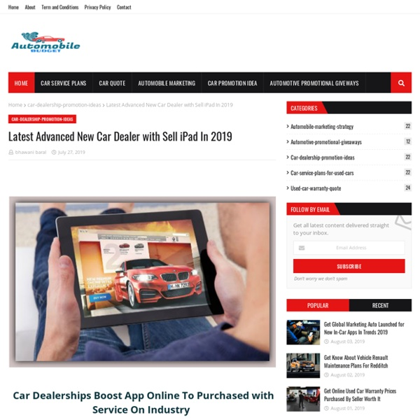 Latest Advanced New Car Dealer with Sell iPad In 2019