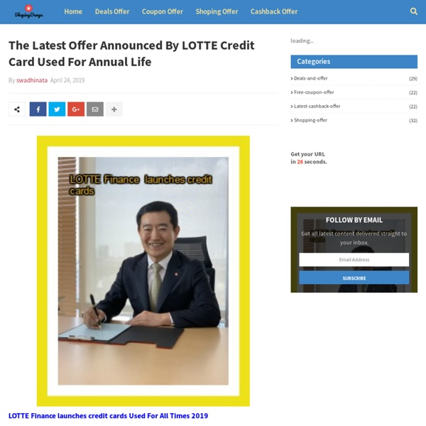The Latest Offer Announced By LOTTE Credit Card Used For Annual Life