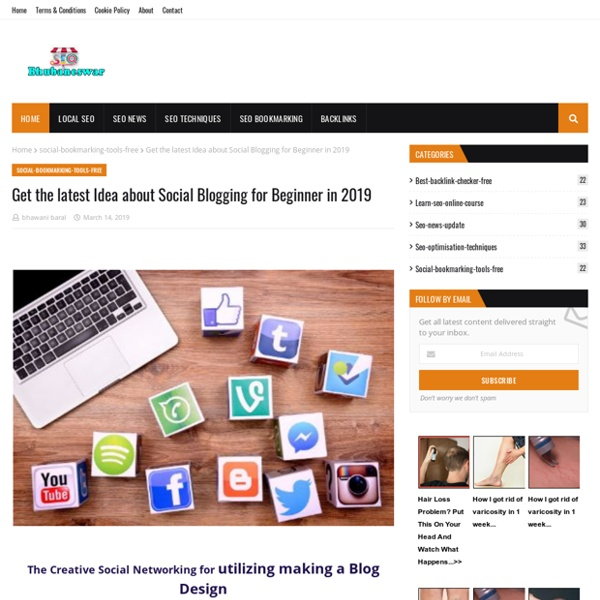 Get the latest Idea about Social Blogging for Beginner in 2019