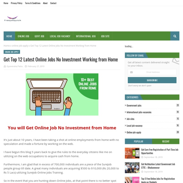 Get Top 12 Latest Online Jobs No Investment Working from Home