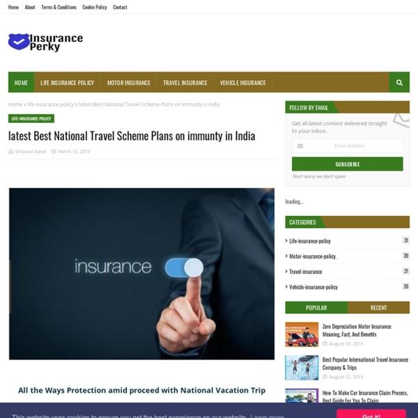 Latest Best National Travel Scheme Plans on immunty in India