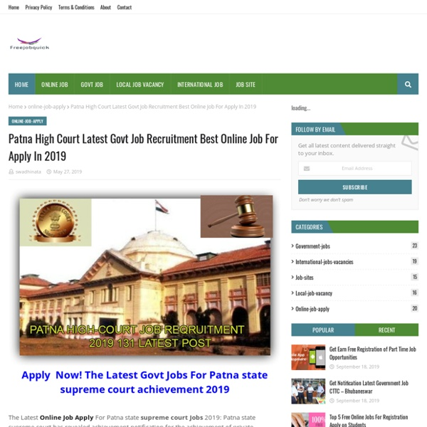 Patna High Court Latest Govt Job Recruitment Best Online Job For Apply In 2019