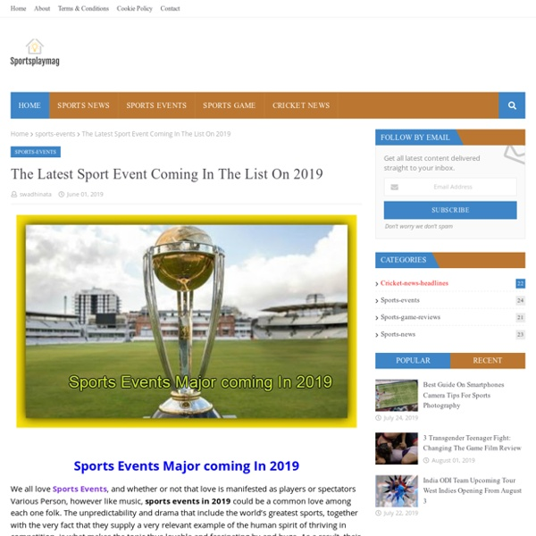 The Latest Sport Event Coming In The List On 2019