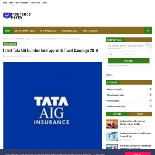 Latest Tata AIG launches form approach Travel Campaign 2019