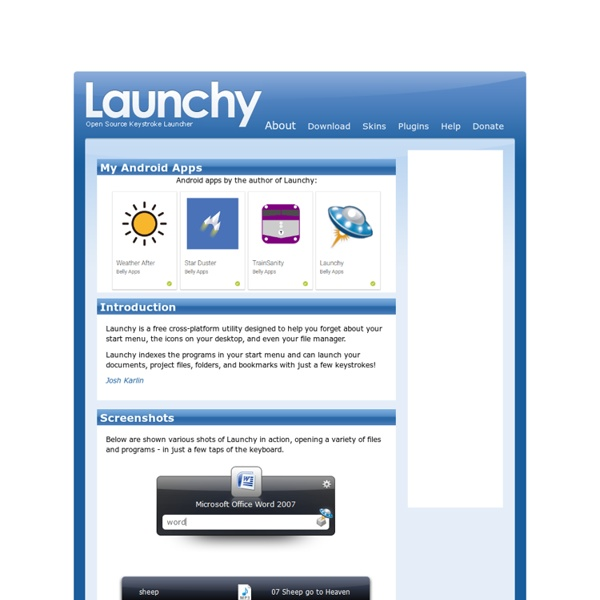 Launchy: The Open Source Keystroke Launcher for Windows