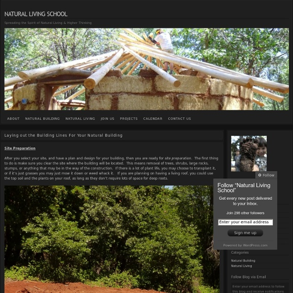 Laying out the Building Lines For Your Natural Building « Natural Living School