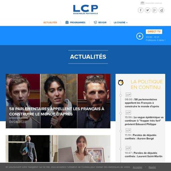 LCP : la chaîne de l'actualité politique et parlementaire, émissions et séances en direct - LCP Assemblée nationale (TNT, Câble, satellite et ADSL)