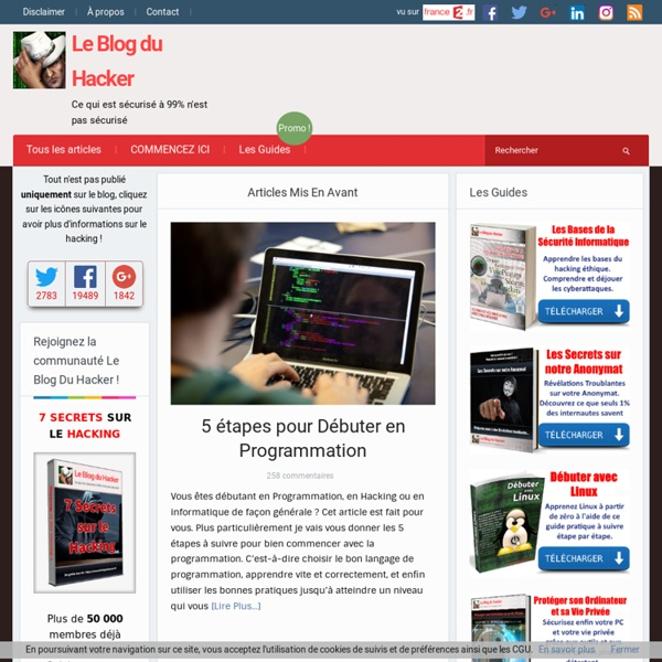 Le Blog du Hacker — Ce qui est sécurisé à 99% n'est pas sécurisé.