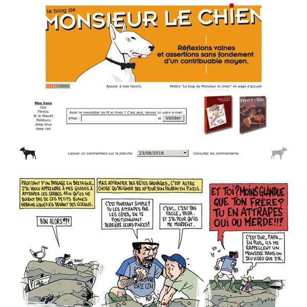 Le blog de MONSIEUR LE CHIEN...