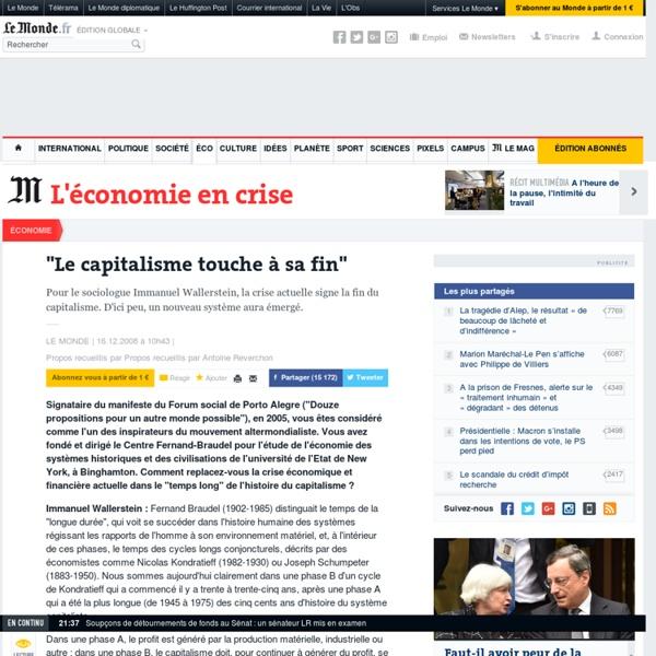 """Le capitalisme touche à sa fin"""