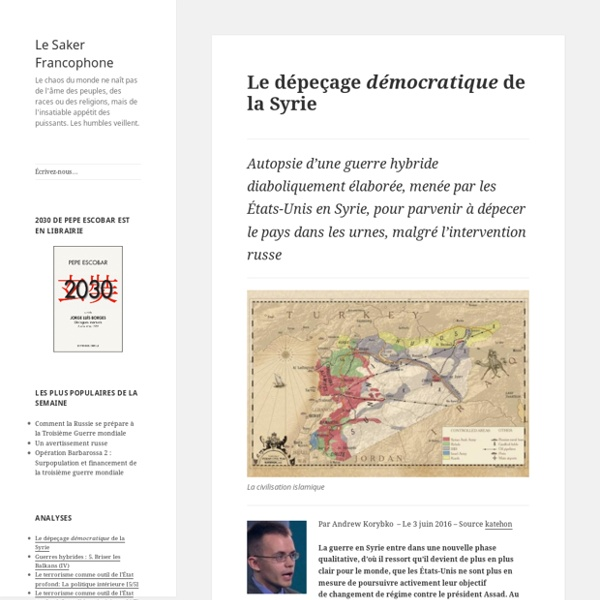 Le dépeçage démocratique de la Syrie