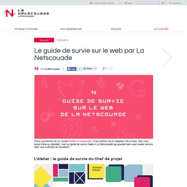 Le guide de survie sur le web par La Netscouade