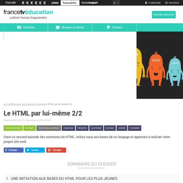 Le HTML par lui-même 2/2