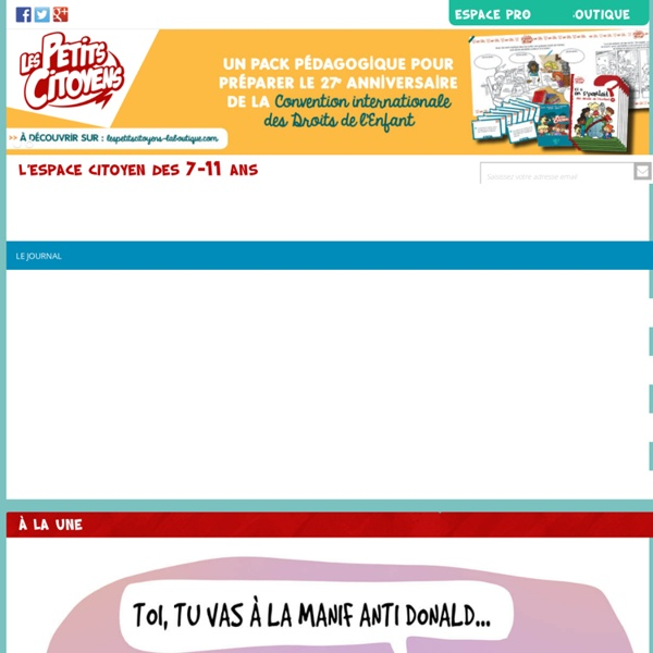 Le journal - Les Petits CitoyensLes Petits Citoyens