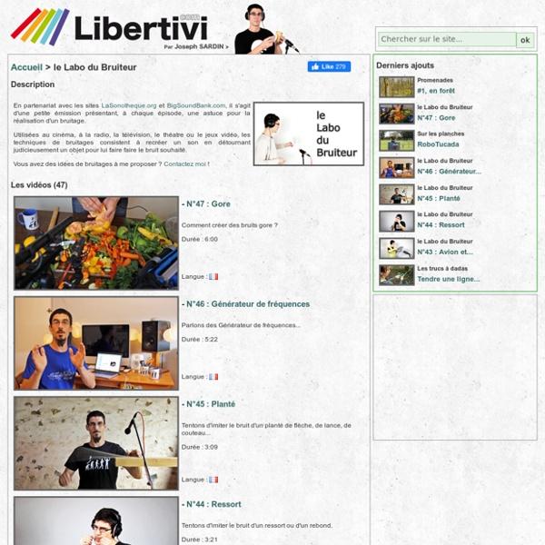 Libertivi.com - le Labo du Bruiteur