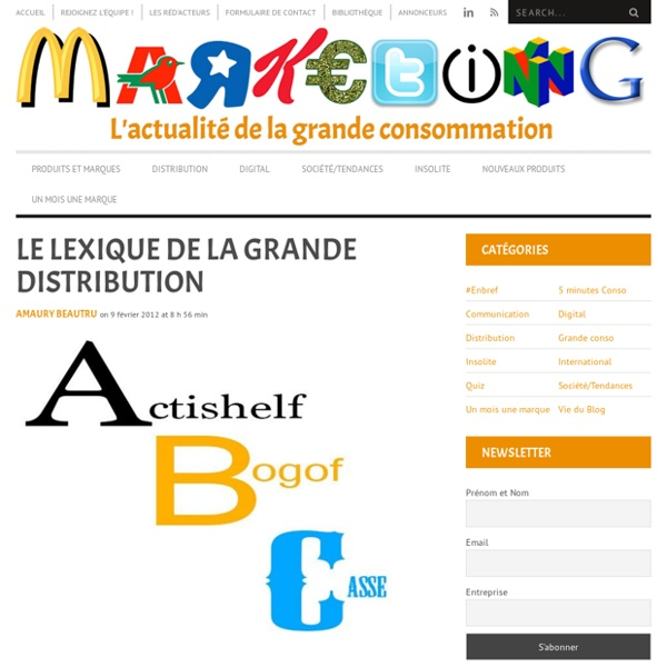 Le Lexique de La Grande Distribution
