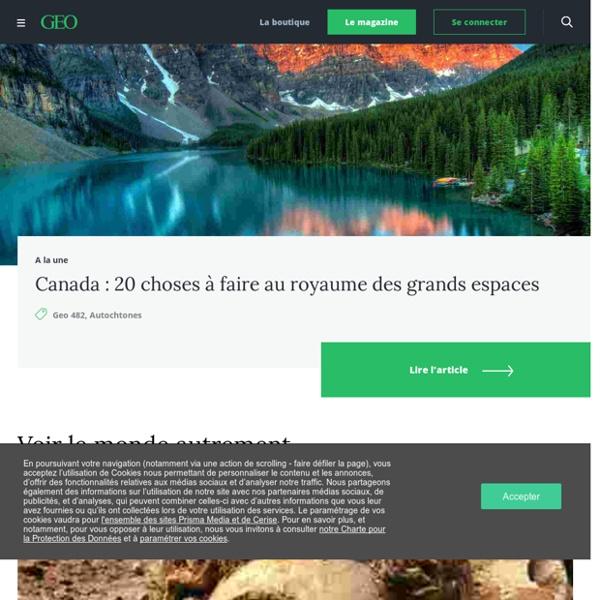 Le magazine de la photo et du voyage - Magazine photo : Geo.fr : Geo.fr