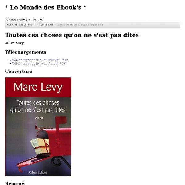 Toutes ces choses qu'on ne s'est pas dites - Marc Lévy