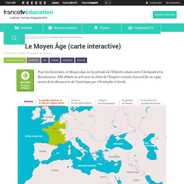 Le Moyen Âge (carte interactive)
