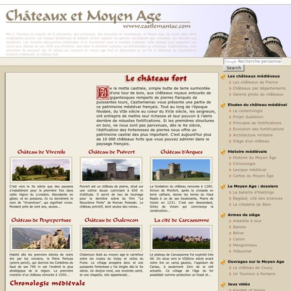 Châteaux médiévaux et Moyen Age