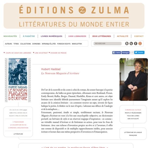 Le Nouveau Magasin d'écriture - Hubert Haddad
