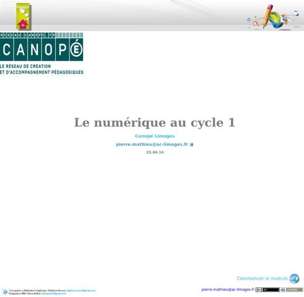 Le numérique au cycle 1 - Module de formation du Canopé de Limoges