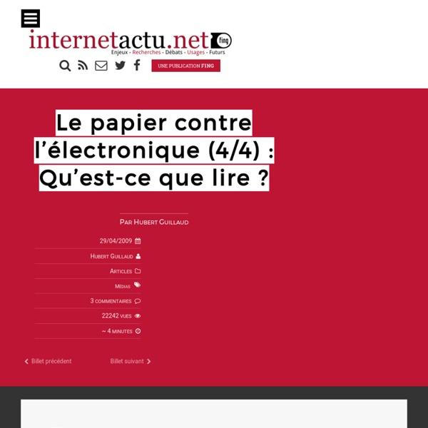 Le papier contre l'électronique (4/4) : Qu'est-ce que lire