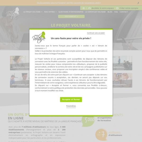 Orthographe et Projet Voltaire : test et exercices d'orthographe, blog et exemples pour vous entraîner