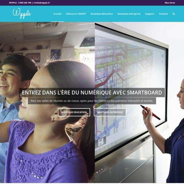 SMARTBoard.fr - Tableaux, écrans & vidéoprojecteurs interactifs SMART