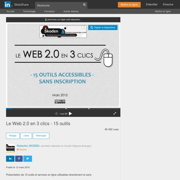 Le Web 2.0 en 3 clics - 15 outils