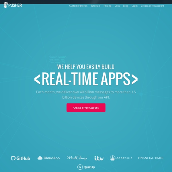 Pusher: bringing the realtime web to your apps with HTML5 Websockets