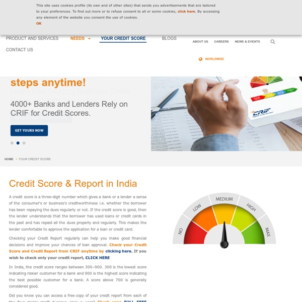 Get Free Credit Score Online at CRIF, one of the leading Credit Information companies in India