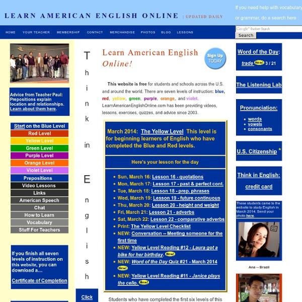 Learn American English Online - Отличный ресурс для изучающих английский. Материал весь по уровням. Пол из США объясняет грамматику в своих видео.