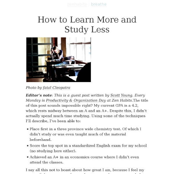 How to Learn More and Study Less