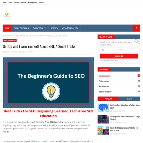 Get Up and Learn Yourself About SEO, A Small Tricks