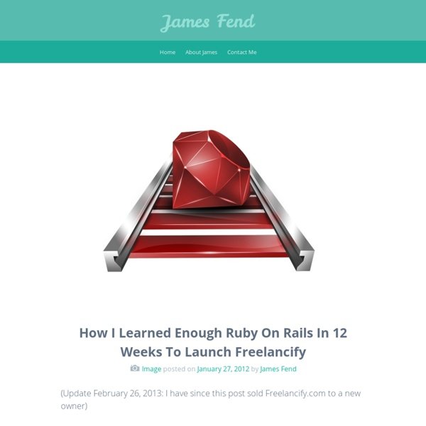 How I Learned Enough Ruby On Rails In 12 Weeks To Launch Freelancify