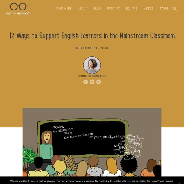 12 Ways to Support English Learners in the Mainstream Classroom
