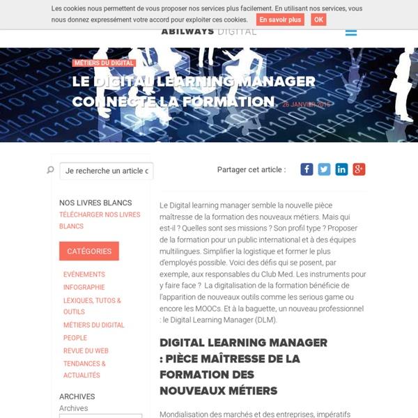Le Digital Learning Manager connecte la formation