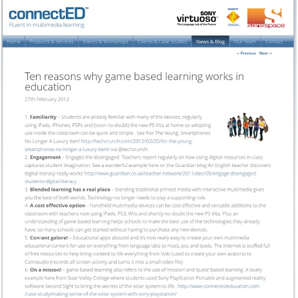 Ten reasons why game based learning works in education