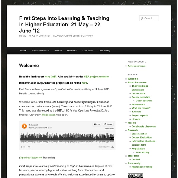First Steps into Learning & Teaching in Higher Education: 21 May – 22 June '12
