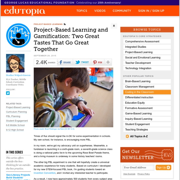 Project-Based Learning and Gamification: Two Great Tastes That Go Great Together
