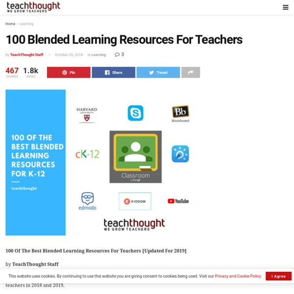 50 Blended Learning Resources For Teachers [Updated For 2019]