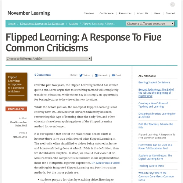 Flipped Learning: A Response To Five Common Criticisms