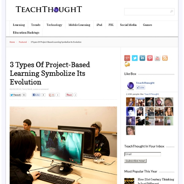 3 Types Of Project-Based Learning Symbolize Its Evolution