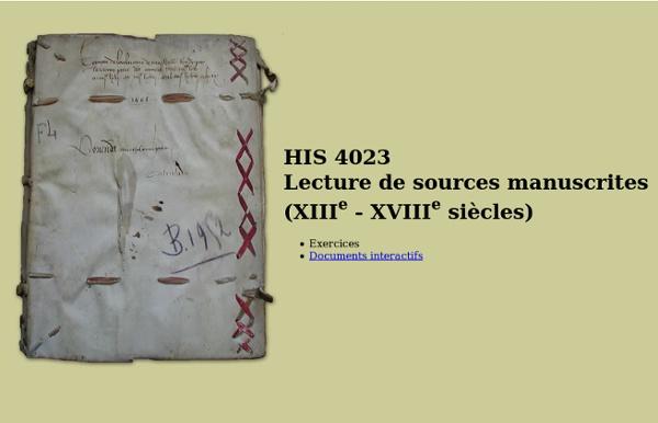 HIS 4023 - Lecture de sources manuscrites (XIVe - XVIIIe siècles)