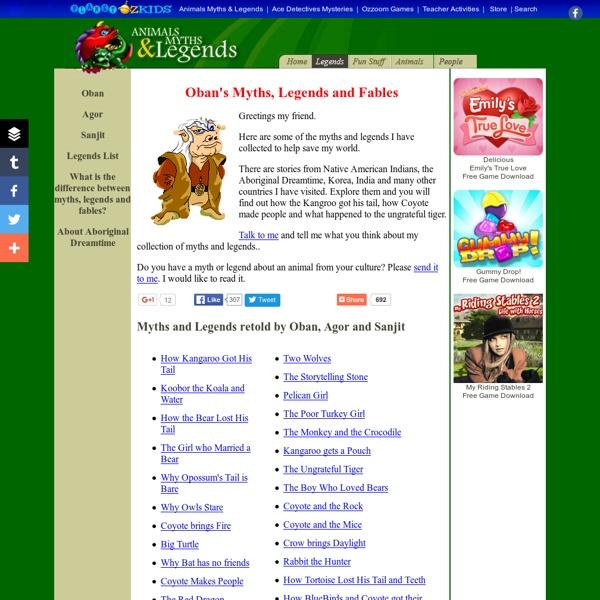Myths, Legends, Fables & Folklore - Animals Myths & Legends - Planet Ozkids - Explore Legends, Myths and Cultures