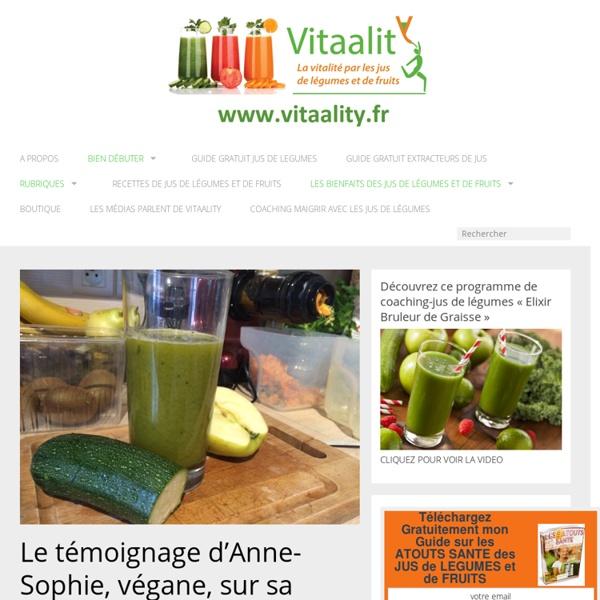Le blog sur les Jus de légumes et les jus de fruits.