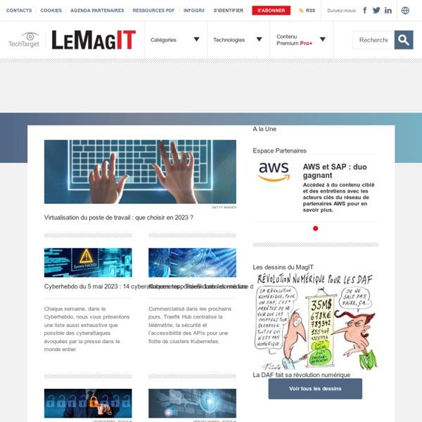 LeMagIT l'informatique pour et par les pros