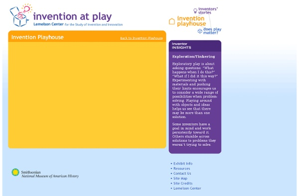 Lemelson Center's Invention at Play: Invention Playhouse